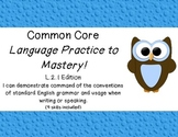 Common Core Language Practice to Mastery! L.2.1
