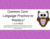 Common Core Language Practice to Mastery! L.2.2