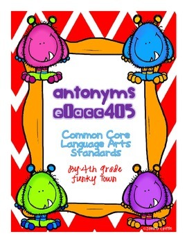 Common Core: Language Standard: Antonyms