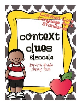 Common Core: Language Standard: Context Clues