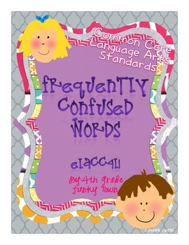 Common Core: Language Standard: Frequently Confused Words
