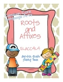 Common Core: Language Standard: Roots and Affixes