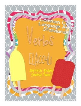 Common Core: Language Standard: Verbs