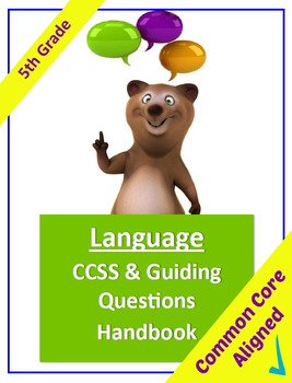 Common Core Language Standards and Guiding Questions Handbook - 5th Grade