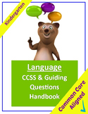 Common Core Language Standards and Guiding Questions Handbook - Kindergarten