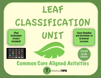 Common Core Leaf Classification Unit
