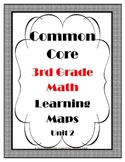 Common Core Learning Maps for Third Grade Math Unit 2