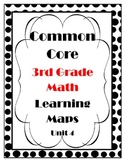 Common Core Learning Maps for Third Grade Math Unit 4
