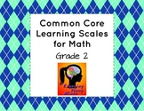 Common Core Learning Scales for Math- Grade 2