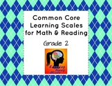 Common Core Learning Scales for Math & Reading- Grade 2