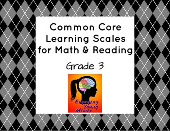 Common Core Learning Scales for Math & Reading- Grade 3