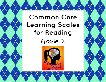 Common Core Learning Scales for Reading- Grade 2