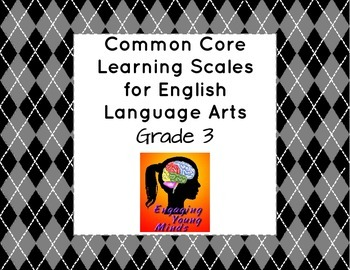 ELA Common Core Learning Scales - Grade 3