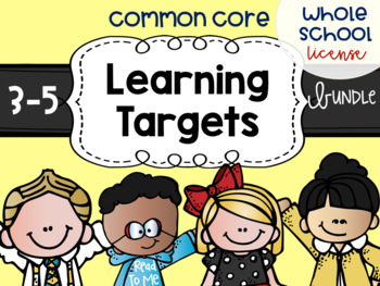Common Core Learning Target All Subject BUNDLE 3-5 Whole School License