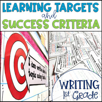 Common Core Learning Target and Success Criteria BUNDLE for Writing 1st grade