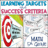 Common Core Learning Target and Success Criteria BUNDLE for Math 5th grade