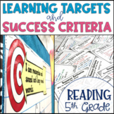 Common Core Learning Target and Success Criteria BUNDLE for Reading 5th grade