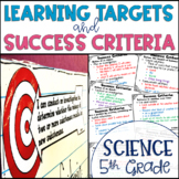 Common Core Learning Target and Success Criteria BUNDLE for Science 5th Grade