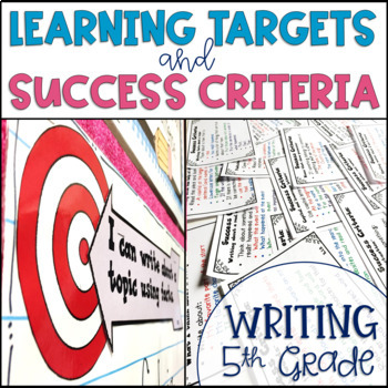 Common Core Learning Target and Success Criteria BUNDLE for Writing 5th grade