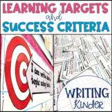 Common Core Learning Target and Success Criteria BUNDLE for Writing Kinder