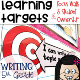 Common Core Learning Targets for Writing 5th grade
