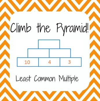 Common Core - Least Common Multiple, LCM - Climb the Pyramid!