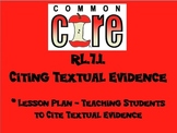 Common Core Lesson Plan RL.7.1. - Citing Textual Evidence