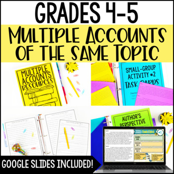 Analyzing Multiple Accounts of the Same Topic (RI.4.6 and RI.5.6)
