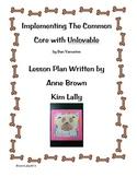 Common Core Lesson Plan Using Unlovable