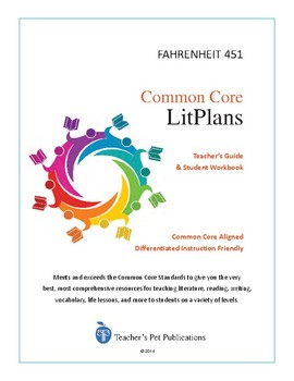 Common Core LitPlans: Fahrenheit 451 - Lesson Plans, Activities, Tests, More