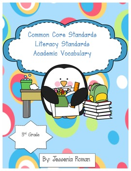 Common Core Literacy Academic Vocabulary 3rd Grade