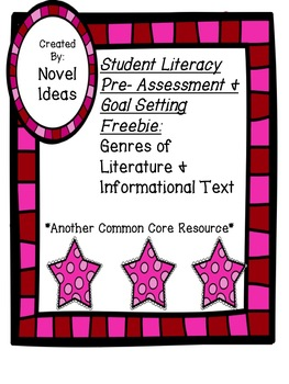 Common Core Literacy Pre-Assessment Freebie! Genres of LIt & Informational Text