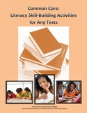 Common Core: Literacy Skill Building Activities for Any Text (Lesson 7-Pack)