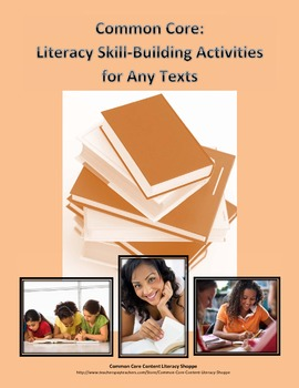 Common Core: Literacy Skill Building Activities for Any Te