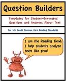 Common Core Reading, Literature, 5th Grade Question Builders