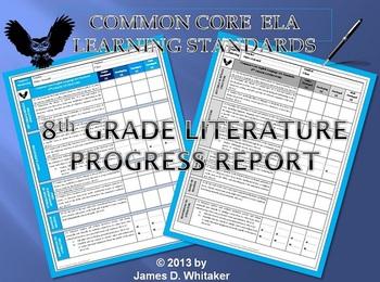 Common Core Literature 8th Grade Standards Progress Report