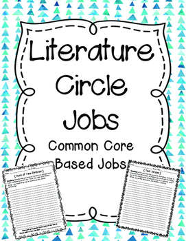 Common Core Literature Circle Jobs