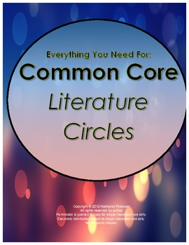 Common Core Literature Circle Roles, Assessments, and Teacher Records