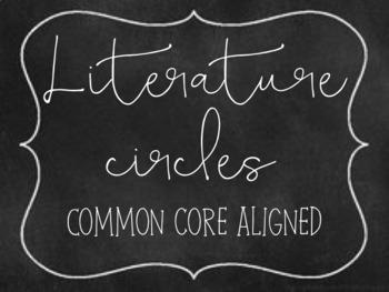 Literature Circles: Common core alligned FREE