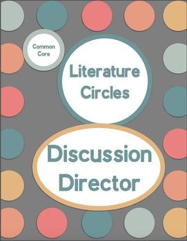 Common Core Literature Circles-Discussion Director