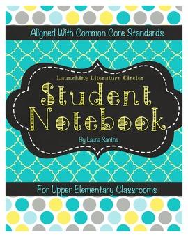 Common Core Literature Circles Student Notebook