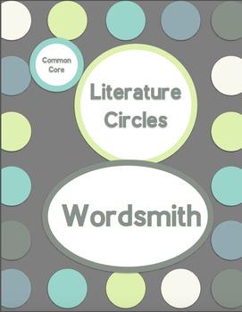 Common Core Literature Circles-Wordsmith