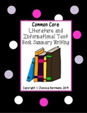 Common Core Literature and Informational Text Book Summary