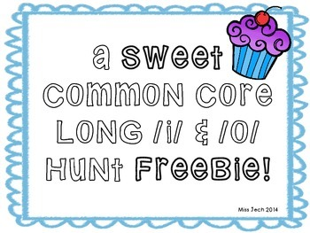 Common Core Long I and O hunt FREEBIE!
