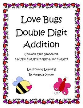 Common Core Love Bugs Valentine Double Digit Addition - 1.NBT.4, 2.NBT.5, 6, 7