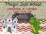 Common Core Magic Tree House Christmas in Camelot Book Study Unit