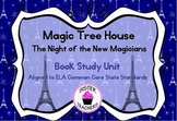 Common Core Magic Tree House Night of the New Magicians Bo