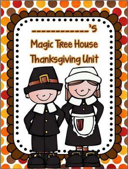 Common Core Magic Tree House Thanksgiving Unit (Fiction and Non-Fiction)