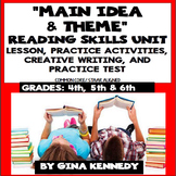 Main Idea and Theme Reading Unit: Lesson, Activities, Writing +Practice Test