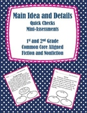 Common Core: Main Idea and Details: Quick Checks